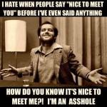 i'm an asshole